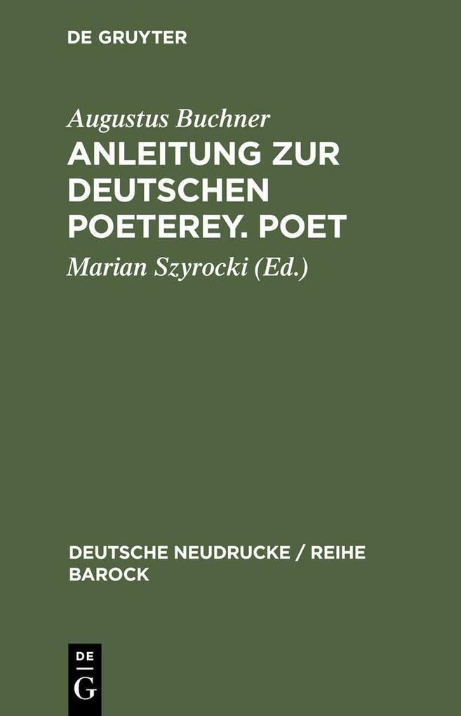 Anleitung zur deutschen Poeterey. Poet als eBook