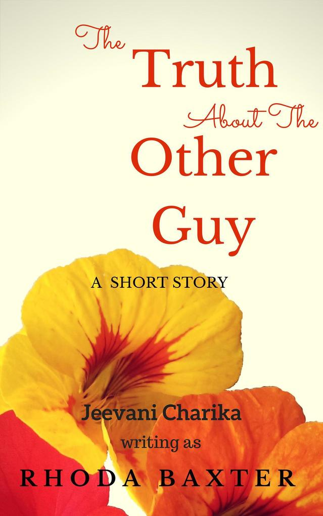 The Truth About The Other Guy als eBook