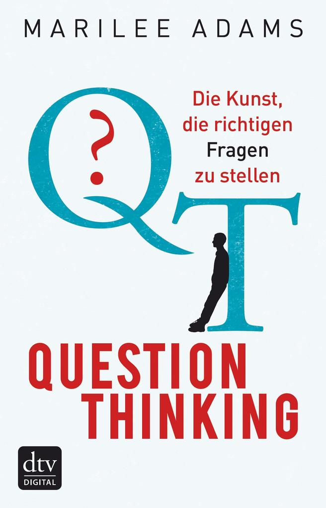 QT - Question Thinking als eBook