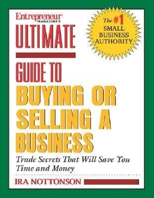 Ultimate Guide to Buying or Selling a Business als Taschenbuch