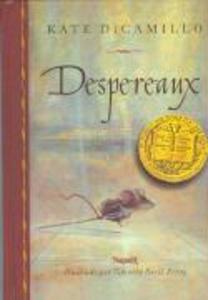 Despereaux : es la historia de un ratón, una princesa, una cucharada de sopa y un carrete de hilo als Taschenbuch