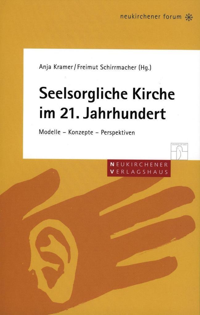 Seelsorgerliche Kirche im 21. Jahrhundert als Buch