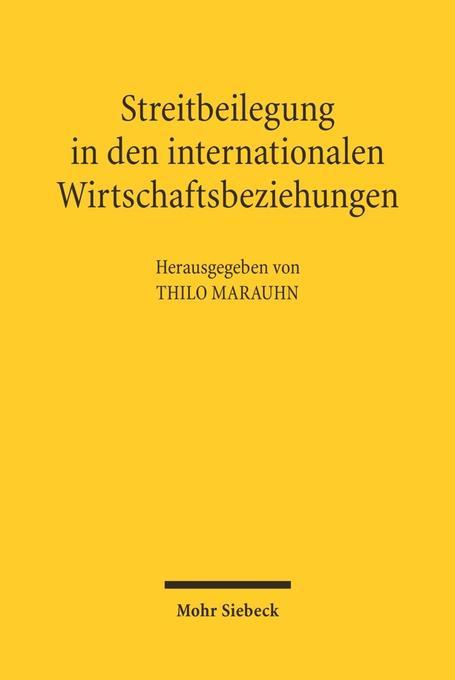 Streitbeilegung in den internationalen Wirtschaftsbeziehungen als Buch