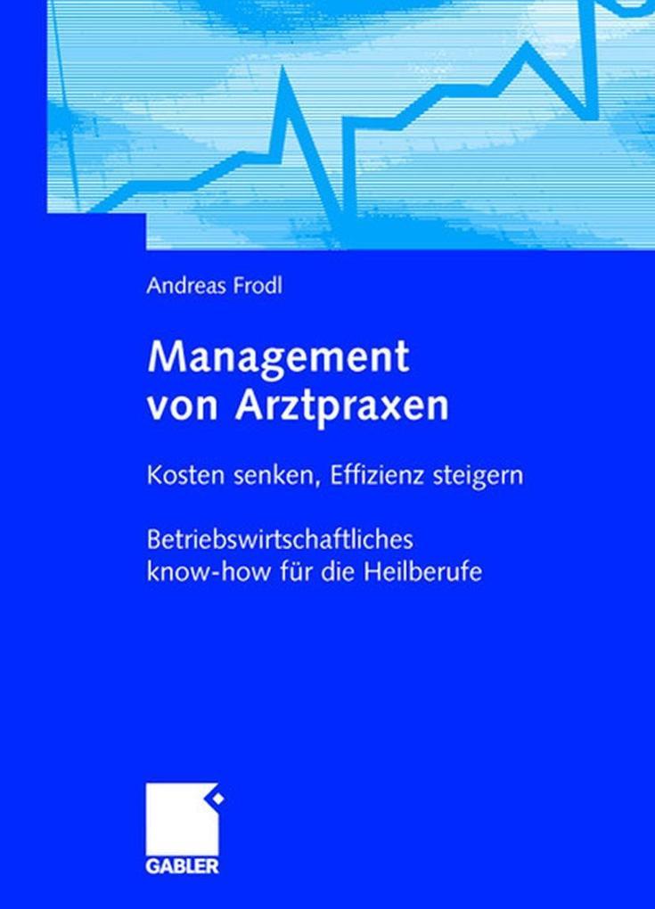 Management von Arztpraxen als Buch