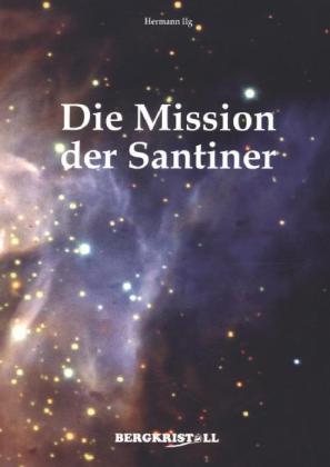Die Mission der Santiner als Buch