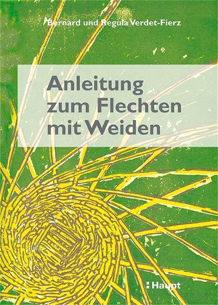Anleitung zum Flechten mit Weiden als Buch