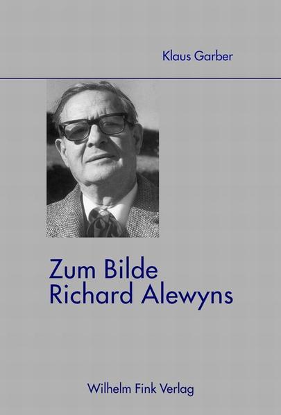 Zum Bilde Richard Alewyns als Buch