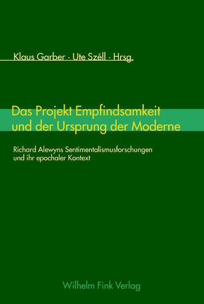 Das Projekt Empfindsamkeit und der Ursprung der Moderne als Buch