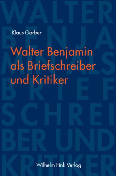 Walter Benjamin als Briefschreiber und Kritiker als Buch