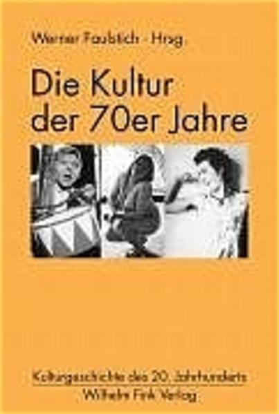 Die Kultur der 70er Jahre als Buch