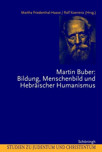 Martin Buber: Bildung, Menschenbild und Hebräischer Humanismus als Buch (kartoniert)