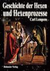 Geschichte der Hexen und Hexenprozesse