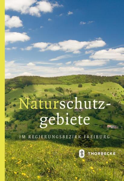 Naturschutzgebiete im Regierungsbezirk Freiburg als Buch (gebunden)