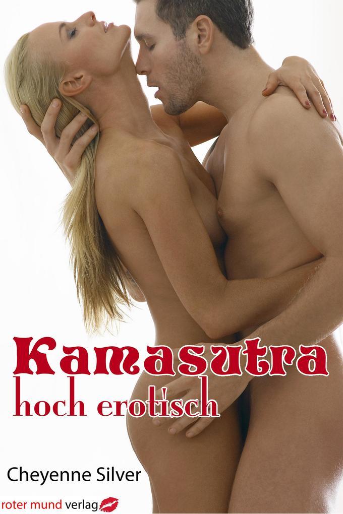 Kamasutra - hoch erotisch als eBook