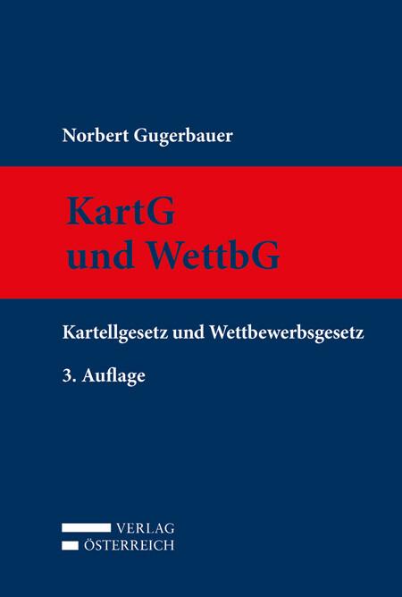 KartG und WettbG als Buch von Norbert Gugerbauer