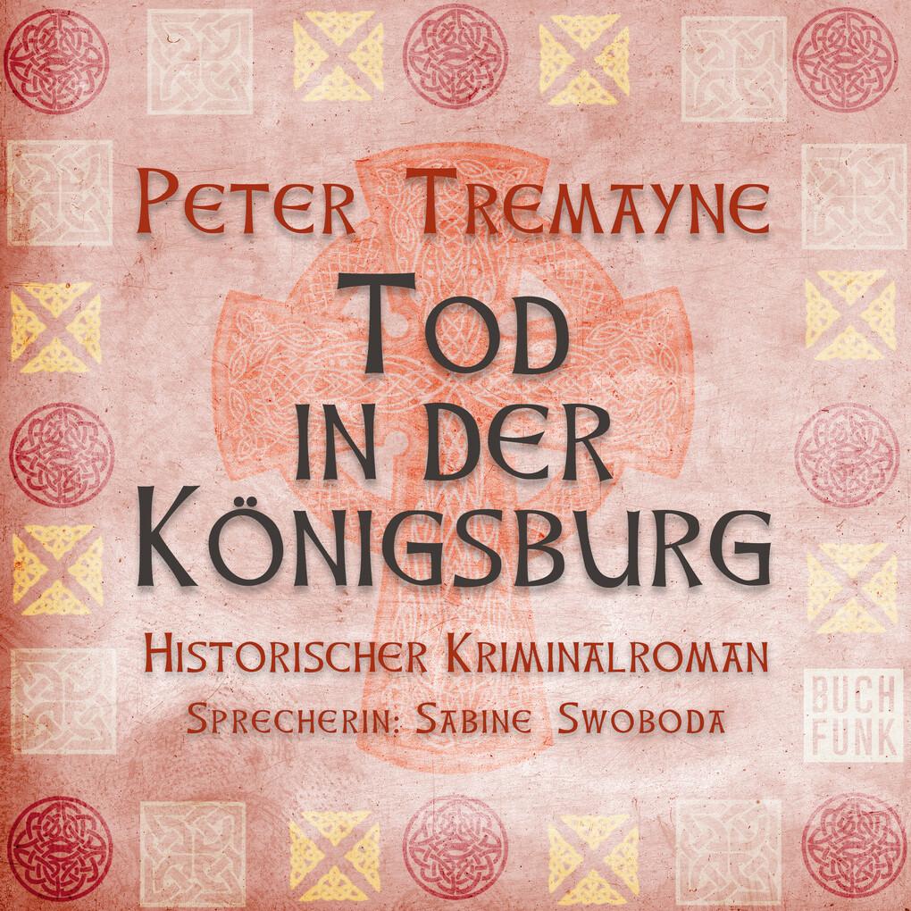 Tod in der Königsburg als Hörbuch Download