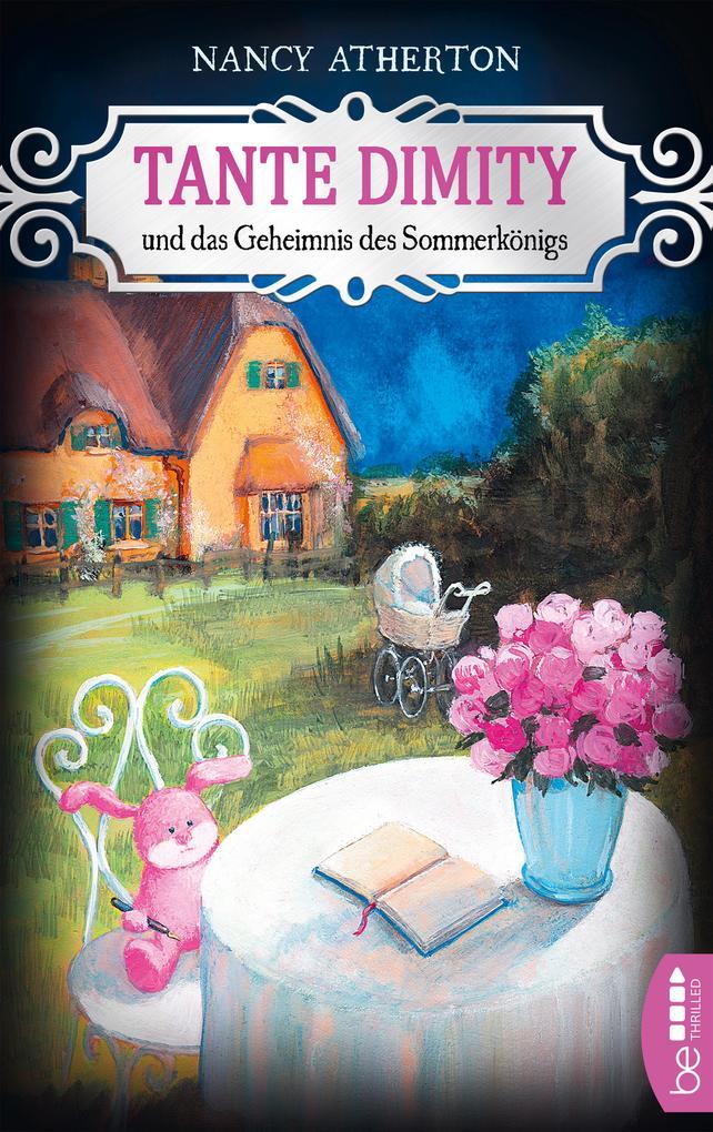 Tante Dimity und das Geheimnis des Sommerkönigs als eBook