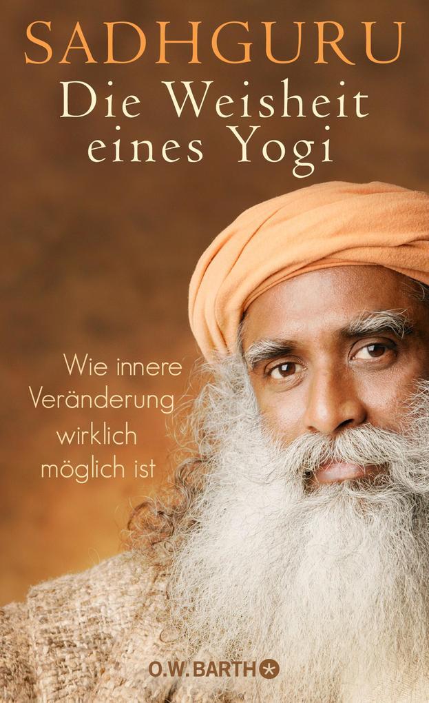 Die Weisheit eines Yogi als eBook