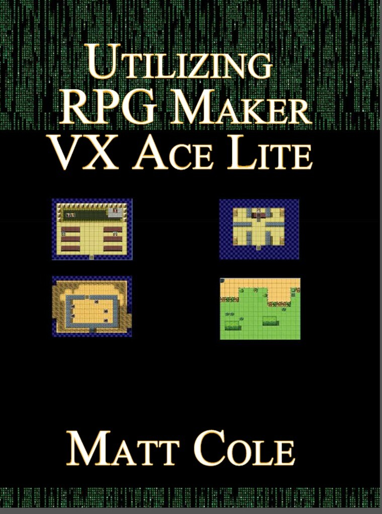 Utilizing RPG Maker VX Ace Lite als eBook von M...