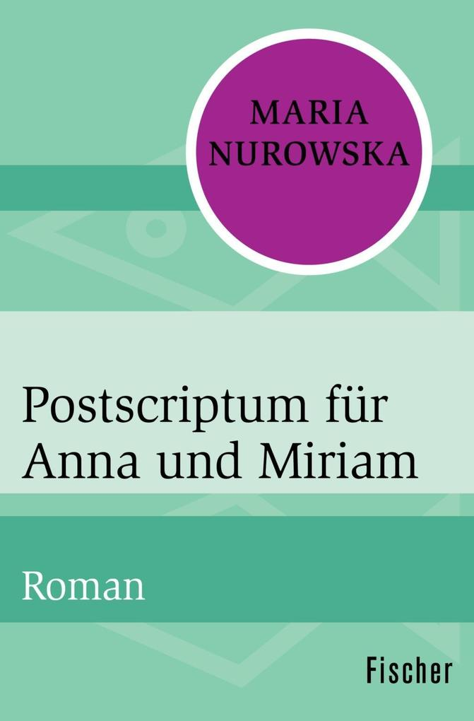 Postscriptum für Anna und Miriam als Taschenbuch