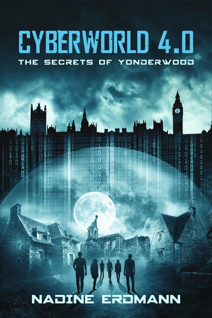 CyberWorld 4.0: The Secrets Of Yonderwood als eBook