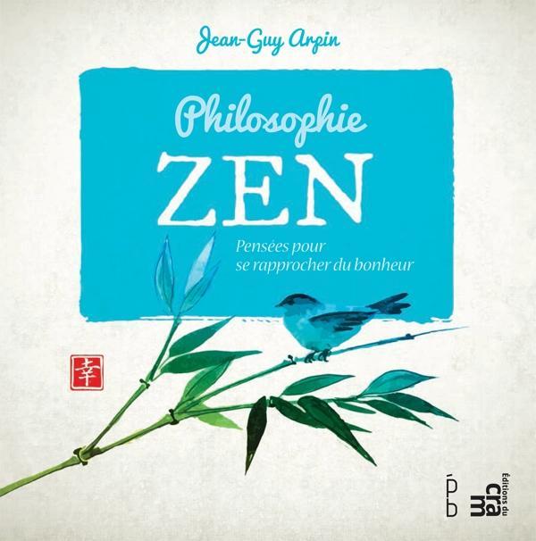 Philosophie Zen als eBook von Jean-Guy Arpin - Éditions du CRAM