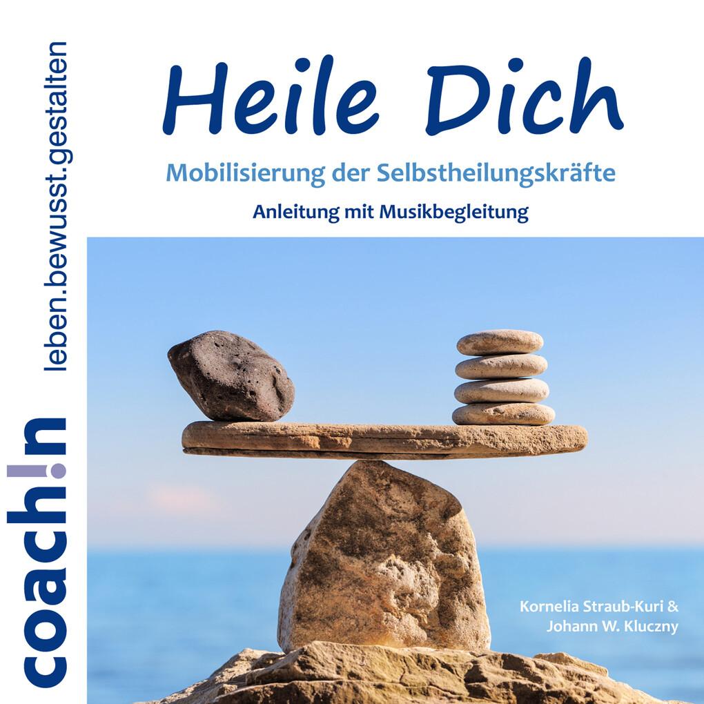 Heile Dich als Hörbuch Download