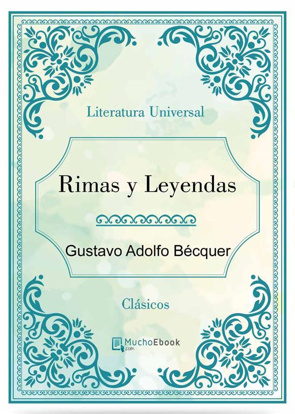 Rimas y leyendas als eBook von Gustavo Adolfo Bécquer, Gustavo Adolfo Bécquer, Gustavo Adolfo Bécquer - Gustavo Adolfo Bécquer
