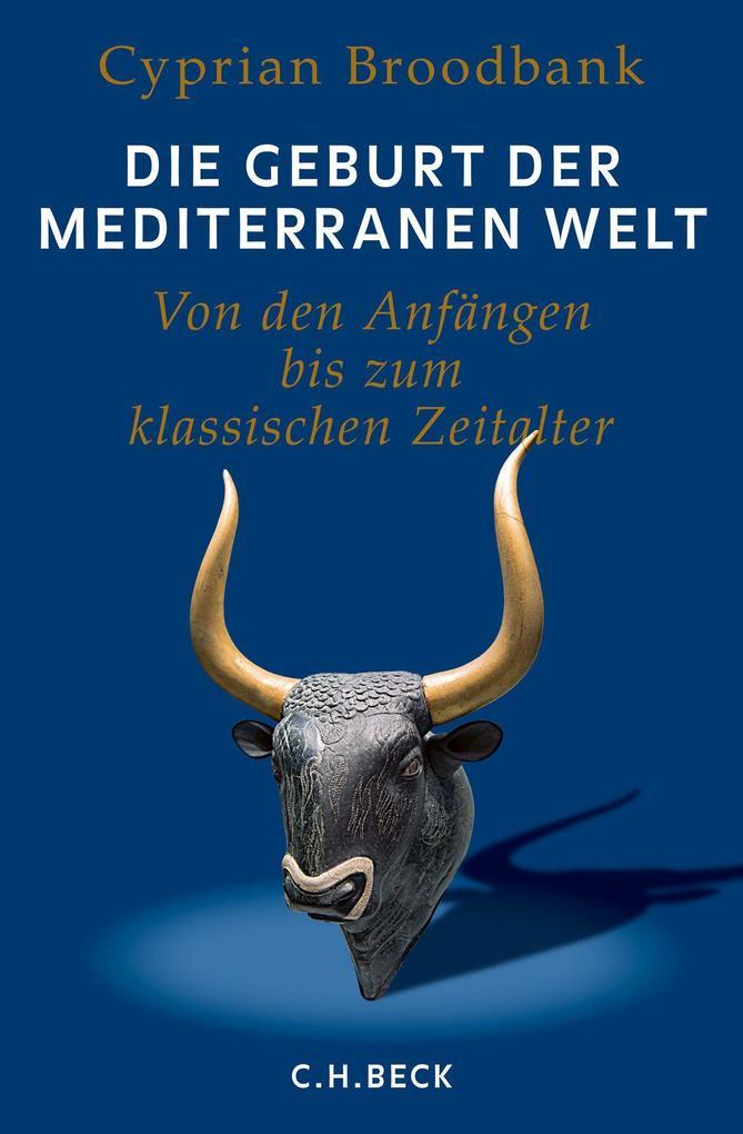 Die Geburt der mediterranen Welt als Buch