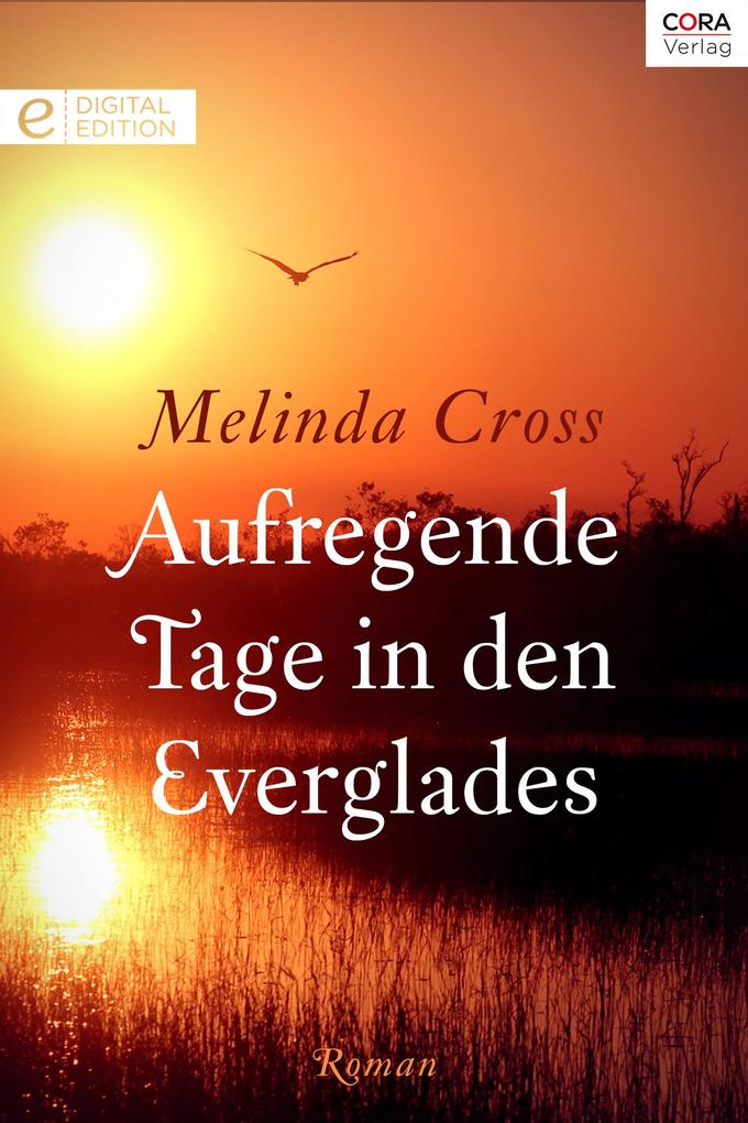 Aufregende Tage in den Everglades als eBook