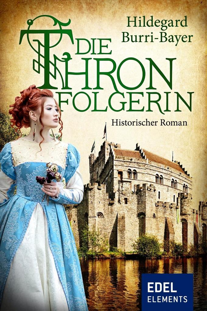 Die Thronfolgerin als eBook