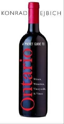 A Pocket Guide to Ontario Wines, Wineries, Vineyards, & Vines als Taschenbuch