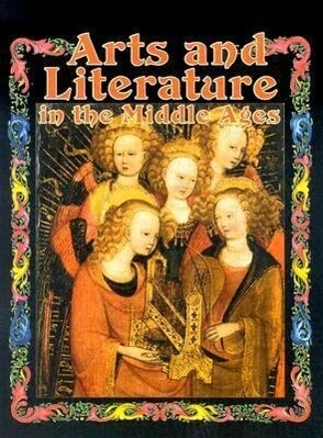 Arts and Literature in the Middle Ages als Taschenbuch