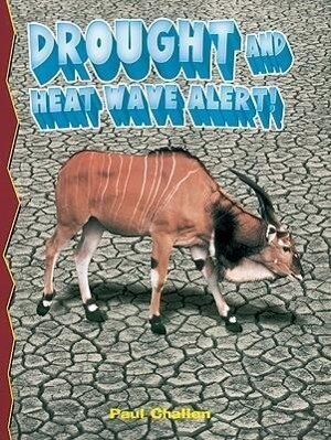 Drought and Heatwave Alert! als Taschenbuch
