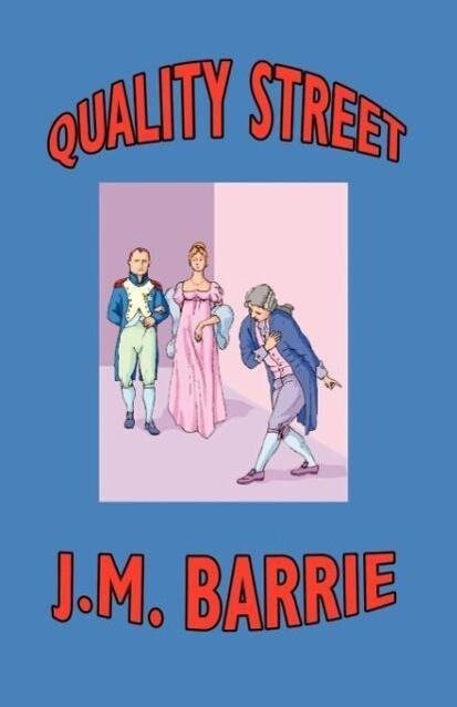 Quality Street als Taschenbuch