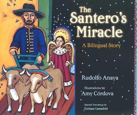The Santero's Miracle: A Bilingual Story als Buch