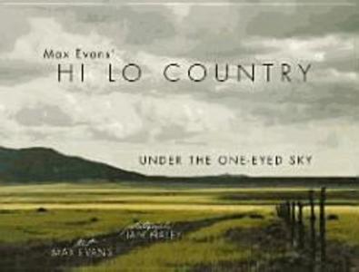 Max Evans' Hi Lo Country: Under the One-Eyed Sky als Buch