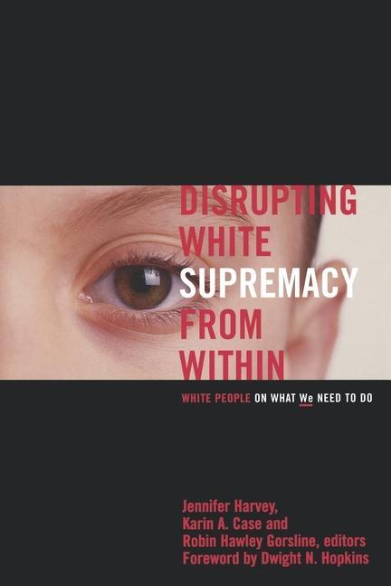 Disrupting White Supremacy from Within als Taschenbuch