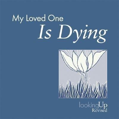 My Loved One Is Dying als Taschenbuch
