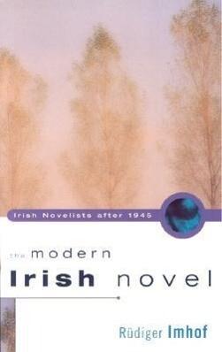 The Modern Irish Novel als Taschenbuch