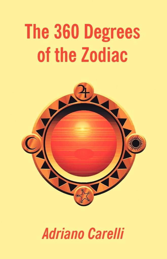 The 360 Degrees of the Zodiac als Taschenbuch