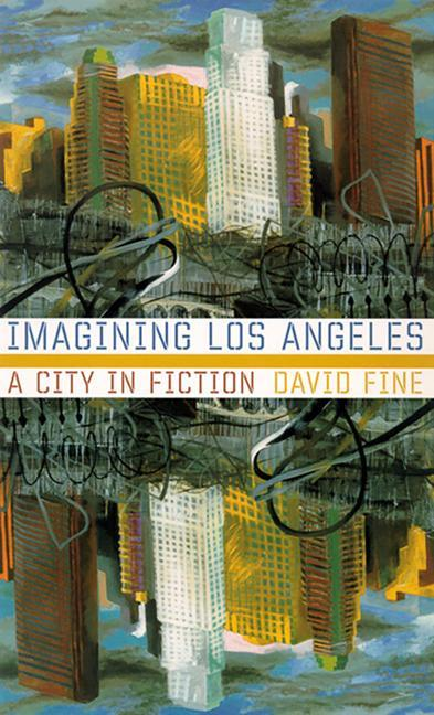 Imagining Los Angeles: A City in Fiction als Taschenbuch