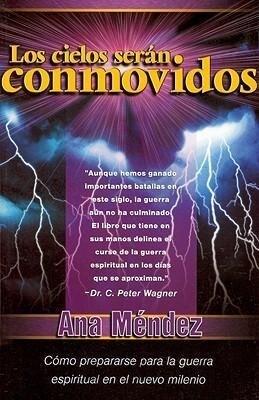 Los Cielos Seran Conmovidos: Como Prepararse Para La Guerra Espiritual En El Nuevo Milenio als Taschenbuch