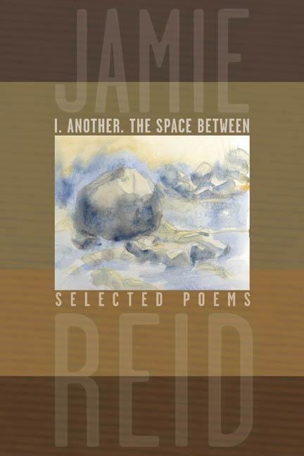 I. Another, the Space Between: Selected Poems als Taschenbuch