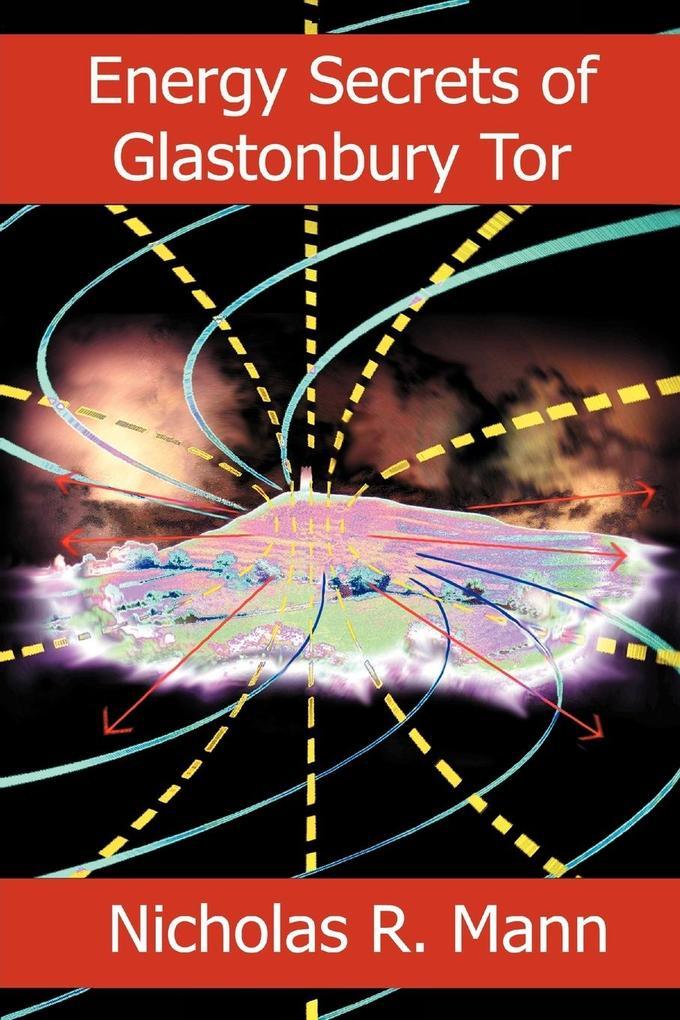 Energy Secrets of Glastonbury Tor als Taschenbuch