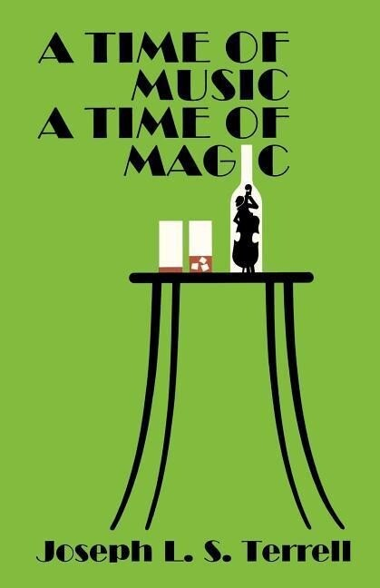 A Time of Music, a Time of Magic als Taschenbuch