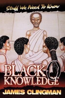 Black-O-Knowledge: Stuff We Need to Know als Taschenbuch