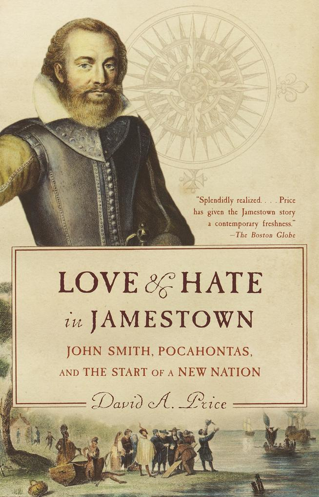 Love and Hate in Jamestown: John Smith, Pocahontas, and the Start of a New Nation als Taschenbuch