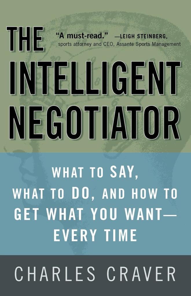 The Intelligent Negotiator als Taschenbuch