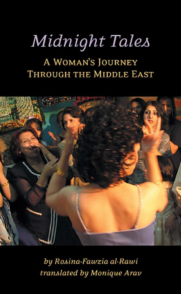 Midnight Tales: A Woman's Journey Through the Middle East als Taschenbuch